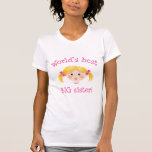 Worlds best big sister - blonde hair t shirts