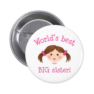 Worlds best big sister - brown hair 6 cm round badge