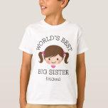 Worlds best big sister brown hair personalised tee shirt