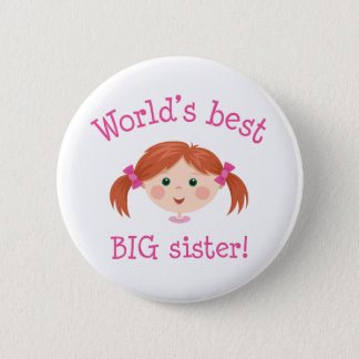 Worlds best big sister - red haired girl 6 cm round badge