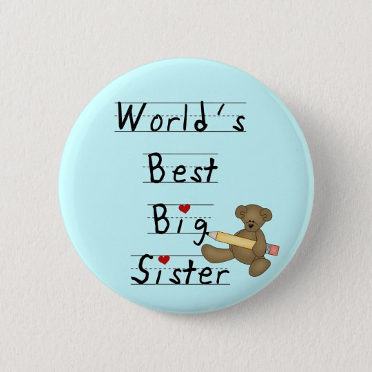 World's Best Big Sister Tshirts and Gifts 6 Cm Round Badge