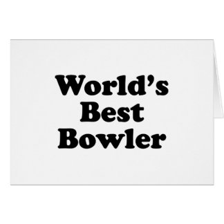 World's Best Bowler Greeting Card