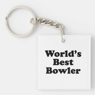World's Best Bowler Single-Sided Square Acrylic Key Ring