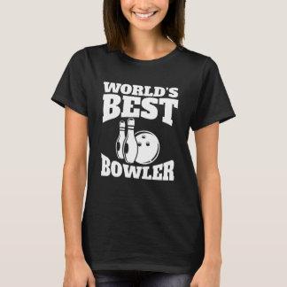 Worlds Best Bowler T-Shirt