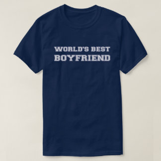 World's Best Boyfriend T-Shirt