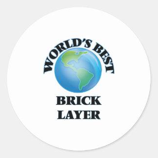 World's Best Brick Layer Stickers