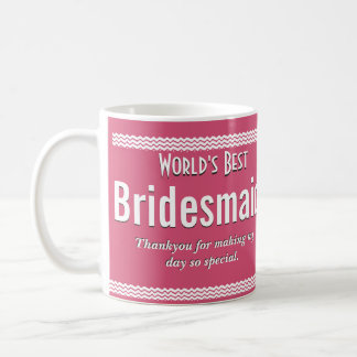 World's Best Bridesmaid Coffee Mug