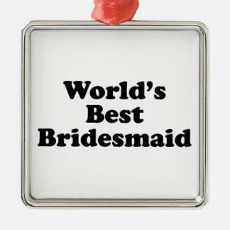 World's Best Bridesmaid Silver-Colored Square Decoration