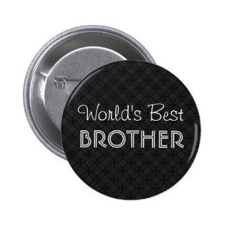 World's Best Brother Black and White Geometric v2 6 Cm Round Badge