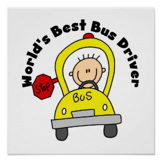 World's Best Bus Driver Poster
