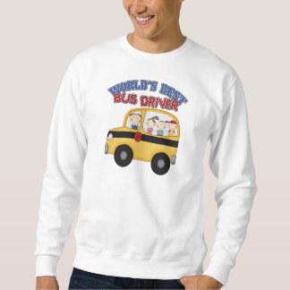 World's Best Bus Driver Sweatshirt