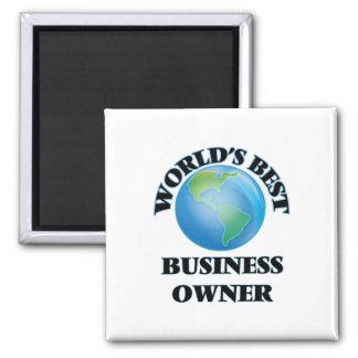 World's Best Business Owner Fridge Magnet
