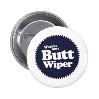 World's Best Butt Wiper Nurse CNA RNA 6 Cm Round Badge