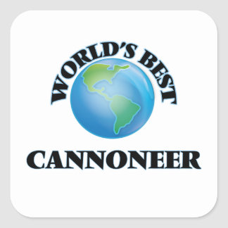 World's Best Cannoneer Square Sticker