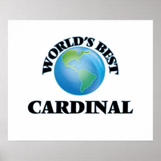 World's Best Cardinal Poster