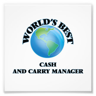 World's Best Cash And Carry Manager Photograph