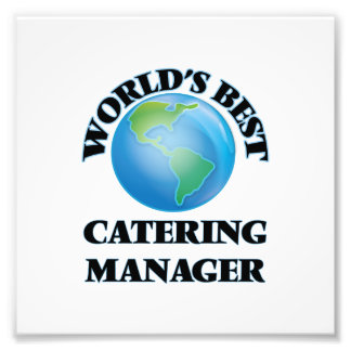 World's Best Catering Manager Photo Print