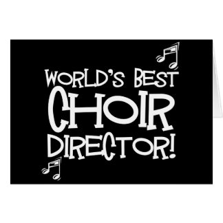 World's Best Choir Director Greeting Card