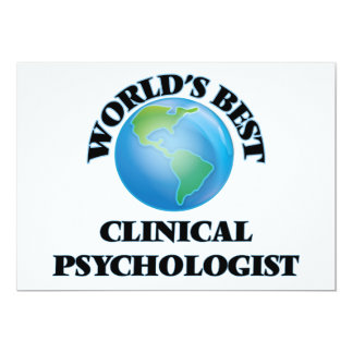 World's Best Clinical Psychologist 5x7 Paper Invitation Card