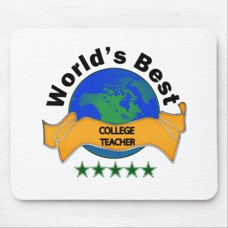 World's Best College Teacher Mousepads
