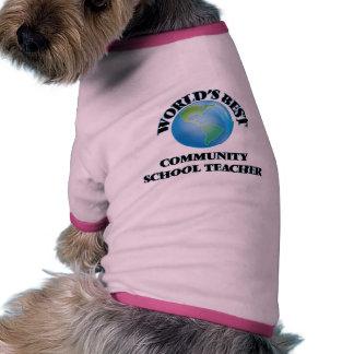 World's Best Community School Teacher Doggie T-shirt