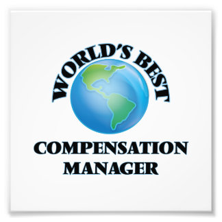 World's Best Compensation Manager Photograph