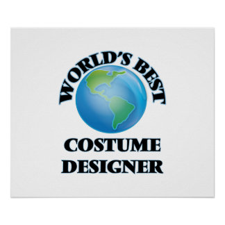 World's Best Costume Designer Print
