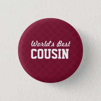 World's Best COUSIN Appreciation Gift A04 3 Cm Round Badge