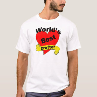 World's Best Crafter T-Shirt