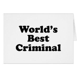 World's Best Criminal Greeting Card