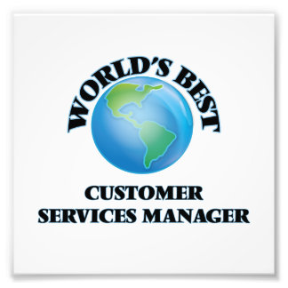 World's Best Customer Services Manager Photograph