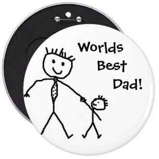 Worlds best dad! 6 cm round badge