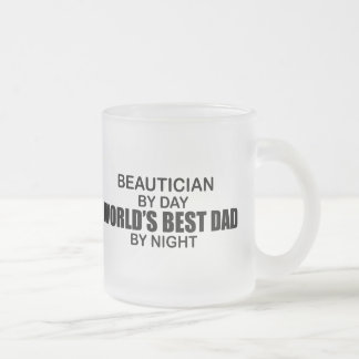 World's Best Dad - Beautician Frosted Glass Mug