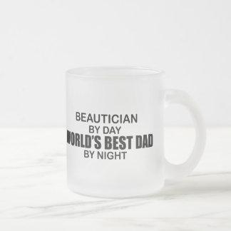 World's Best Dad - Beautician Mug