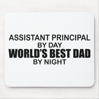 World's Best Dad by Night - Asst Principal Mouse Pad
