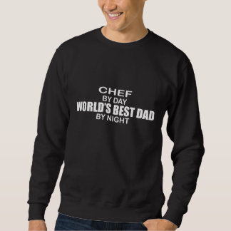 World's Best Dad by Night - Chef Sweatshirt