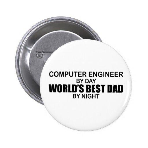 World's Best Dad  - Computer Engineer 6 Cm Round Badge