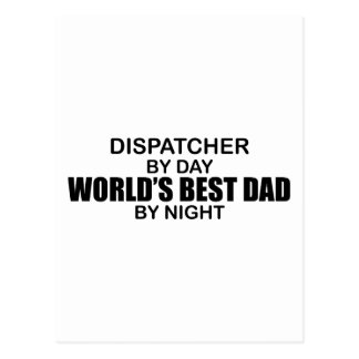 World's Best Dad - Dispatcher Postcard