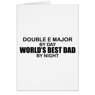 World's Best Dad - Double E Major Greeting Card
