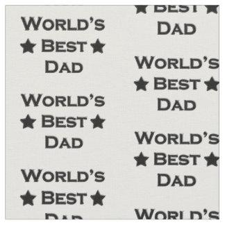 World's Best Dad Fabric
