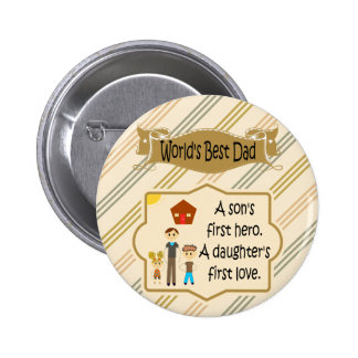 World's Best Dad First Hero First Love Buttons Pins