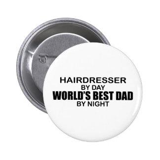 World's Best Dad - Hairdresser 6 Cm Round Badge