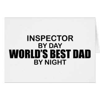 World's Best Dad - Inspector Greeting Card