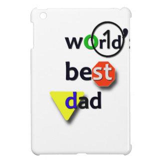 WORLDS BEST DAD iPad MINI CASES