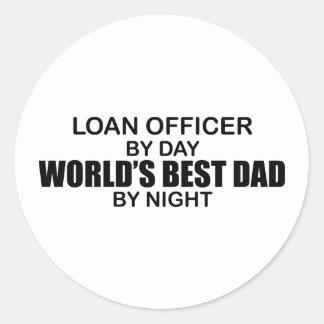 World's Best Dad - Loan Officer Round Sticker