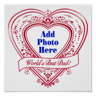 World's Best Dad! Photo Red Hearts Poster