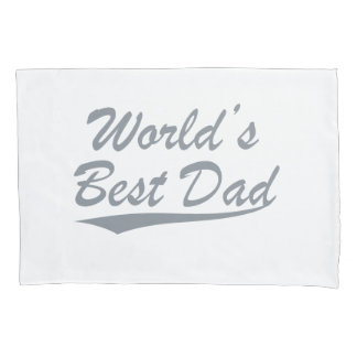 World's Best Dad Pillowcase