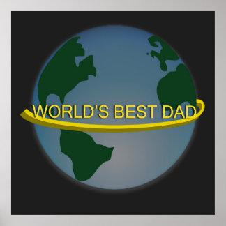 """""""World's Best Dad"""" Poster"""