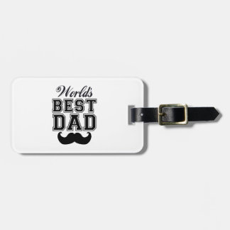 World's best dad with mustache luggage tag