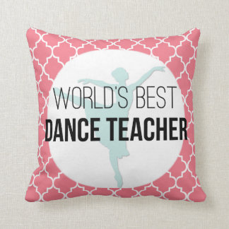 World's Best Dance Teacher - Custom Keepsake Gift Cushion